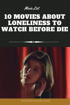 We have brought, on this list, films that study the concept of loneliness in cinema. The listed films seek to show the nuances of characters going through this phase, their … Great Movies To Watch, Movie To Watch List, Movie List, New Movies, Movies Online, Watch Movies, Movie 21, Lonliness, Movies Worth Watching
