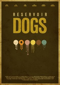 An alternative design for the reservoir dogs film poster by Quentin Tarantino. More minimal movie posters Designed by itsmesimon Best Movie Posters, Minimal Movie Posters, Minimal Poster, Movie Poster Art, Dog Poster, Poster On, Graphic Posters, Steve Buscemi, Reservoir Dogs Poster