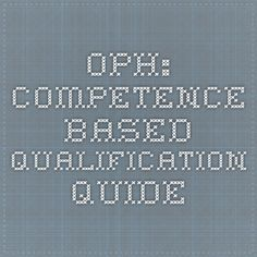 OPH: Competence-based qualification quide