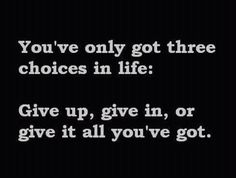 A Trio Of Wise Words. Yeah baby, let's get' em!!