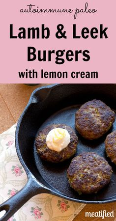These Lamb & Leek Burgers scream of spring! The natural sweetness of leeks is perfect with lamb - but you can make these with beef, too. Primal Recipes, Lamb Recipes, Whole 30 Recipes, Paleo Recipes, Real Food Recipes, Cooking Recipes, Paleo On The Go, Paleo Whole 30, How To Eat Paleo