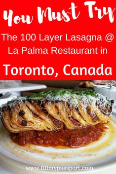 Toronto Canada is one of the most vast cities for foodies. It offers cuisines from all over the planet and has revolutionary dishes to attract even the pickiest of foodies. Check out our review and post on this delightful eatery near Little Italy in the Trinity Bellwoods that serves a revolutionary 100 layer lasagna! La Palma Restaurant in the heart of Toronto. #toronto #torontofoodie #travelfoodie #canadatravel #ontariotravel #italianfood #lasagna