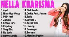 Daftar kumpulan lagu Dangdut koplo terbaru Download mp3 Nella Kharisma lengkap 2018 full album hits saat ini Turu, Kendo, Vespa, Singing, Album, Website, Blog, Music, Wasp