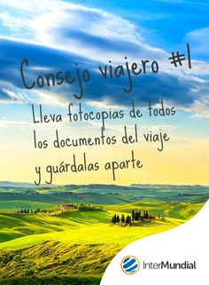 Consejo viajero #1 Lleva fotocopias de todos los documentos del viaje y guárdalas aparte. #IMtravellers