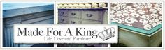 Made for a King Painting Wooden Furniture, Furniture Refinishing, Diy Furniture, Painting Tips, Painting On Wood, Blog Designs, Distressed Painting, Distressed Furniture, Home Projects