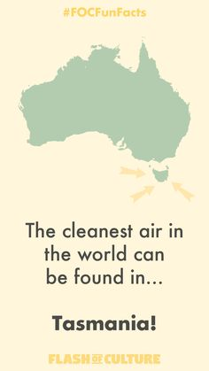 FUN FACT: The cleanest air in the world can be found in. Facts About Australia, Australia Day, The More You Know, Did You Know, Fun Facts For Kids, Wow Facts, Animal Facts, Tasmania, Fun Learning