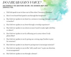 DO I HEAR GOD'S VOICE? ASK YOURSELF THE QUESTIONS BELOW. THE ANSWERS MAY JUST SURPRISE YOU.