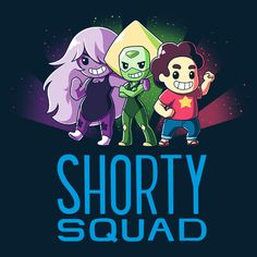 Shorty Squad - This official Steven Universe t-shirt featuring Steven Universe, Amethyst and Peridot is only available at TeeTurtle!