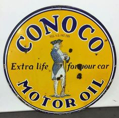 RARE Original Conoco Motor Oil Porcelain Sign