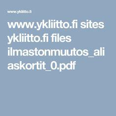 www.ykliitto.fi sites ykliitto.fi files ilmastonmuutos_aliaskortit_0.pdf