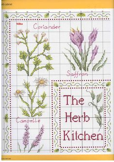 The Herb Kitchen - chart 3 Herb Embroidery, Hand Work Embroidery, Cross Stitch Embroidery, Embroidery Patterns, Cross Stitch Kitchen, Just Cross Stitch, Cross Stitch Flowers, Cross Stitch Samplers, Cross Stitching