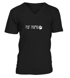 Fur Mama Cute Funny Dog or Cat Owner Family Gif T Shirt