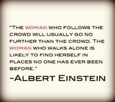 the_woman_good_ol_al_einstein_woman_who_walks_alone_quotes_wise_words-4409df4519f81e235f62593c60c89d22_h_large.jpg 640×570 pixels