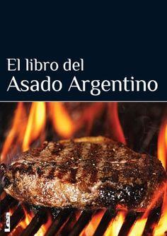 Amazon.com: El libro del asado argentino (Spanish Edition) eBook: Eduardo Casalins: Books