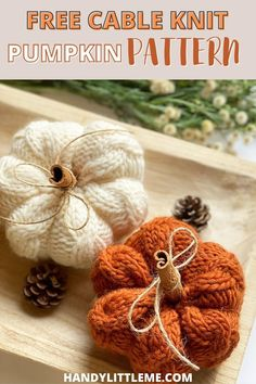 Cable knit pumpkin pattern. Make a knitted pumpkin set to decorate your home this fall in lots of different colors! With a simple cable design, these pumpkins work up fast in chunky/bulky/12 ply yarn. #pumpkin #knittedpumpkin #falldecor #pumpkindecor #autumn Free Knitting Patterns For Women, Beginner Knitting Patterns, Knitting Projects, Knit Patterns, Crochet Pumpkin, Crochet Fall, How To Purl Knit, Knit Purl, Halloween Knitting