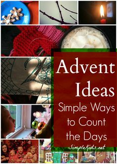 Advent Ideas: simple ways to count the days | SimpleKids.net