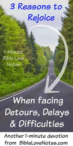 Ever had one of those days when everything seems to go wrong? This 1-minute devotion addresses one such example and offers 3 Scriptural ways to rejoice in spite of your difficulties.