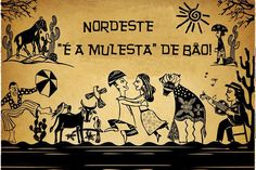 A rica diversidade linguística do Brasil: O nordestinês. Óia, eu tenho que ter uma proza concês pramódi deixar ocês sabendo que nossa série tá chegando ao