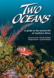 Two Oceans a Guide to the Marine Life of Southern Africa… –