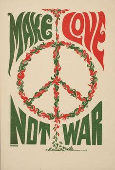 Make Love Not War (1967) Summer of Love