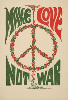 Make Love Not War (1967) Summer of Love