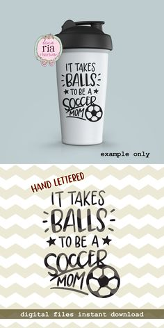 It takes balls to be a soccer mom, fun funny quirky sport mom digital cut files, SVG, DXF, studio3 for cricut, silhouette cameo, diy decals by LoveRiaCharlotte on Etsy