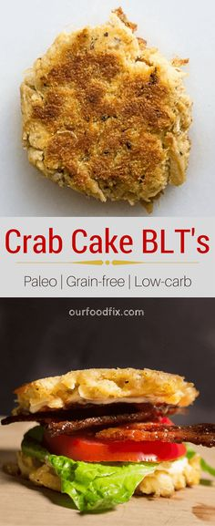 A healthy Paleo crab cake acts as the bread in this grain-free and low-carb version of a BLT. Under 30 minute meals Paleo recipes Gluten free recipes Grain free recipes Holiday recipes Independence Day BBQ Cookout recipes Party f Casserole Recipes, Crockpot Recipes, Soup Recipes, Vegetarian Recipes, Dinner Recipes, Holiday Recipes, Potato Recipes, Breakfast Recipes, Chicken Recipes
