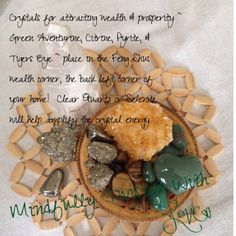 Wishing you all an abundance of wonderful things to come!!! Crystals for attracting wealth & prosperity ~ Green Adventurine, Citrine, Pyrite & Tigers Eye ~ place in the Feng Shui wealth corner, the back left corner of your home! Clear Quarts or Selenite will help amplify the crystal energies! ~Krista