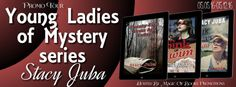 Young Ladies of Mystery series by Stacy Juba