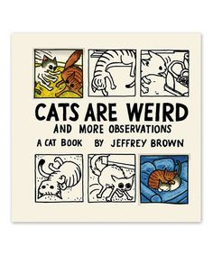 Another great find on #zulily! Cats Are Weird Hardcover #zulilyfinds