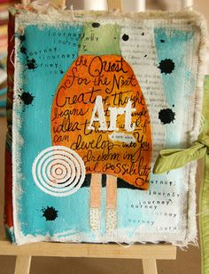 """""""Art: a new idea"""" by Donna Downey. Mixed media: looks like embossing powders, paint and ink (stamping) on canvas"""