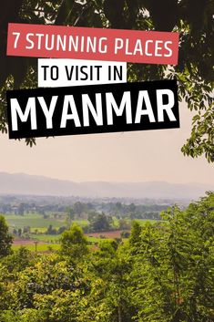 Here are the top 7 best places to visit in Myanmar from top to bottom. Myanmar will always hold a special place in my heart. I hope to go back soon again!  #myanmar #myanmartravel #travel #traveltips #placestovisit myanmar women, bagan, burma, yangon, food dress, burma, burma travel, burma clothing,  bagan myanmar, hsipaw, south asia, southeast asia, burmese, mandalay, kalaw, inle lake, burmese food, myanamar cooking lesson.