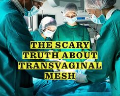 What Is Transvaginal Mesh—and What's the Deal with Those Freaking Commercials?  - Photo by: Shutterstock http://www.womenshealthmag.com/health/transvaginal-mesh?cid=NL_WHDD_2068948_03302015_TheScaryTruthAboutTransvaginalMesh
