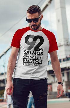 Camiseta Raglan Salmos 92 Mens Fashion Sweaters, Mens Fashion Wear, Men's Fashion, Creative T Shirt Design, Shirt Print Design, Shirt Designs, Cool T Shirts, Casual Shirts, Tee Shirts