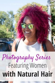 Black Blogger Photography Series Archive. Featuring Black Women with Natural Hairstyles. Curly Dyed Pink Hair.  #NaturalHair #NaturalHairStyles #CurlyHair #BlackWomen Photography Series, Nature Photography, Natural Hair Inspiration, Style Inspiration, Type 4 Hair, Dyed Natural Hair, Braid Out, Twist Outs, Hair Blog