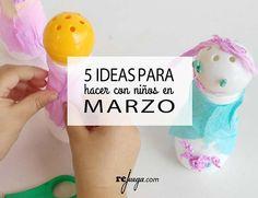 5 ideas para hacer con niños en Marzo   Rejuega - y disfruta jugando!