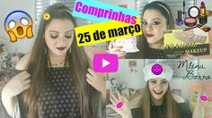 COMPRINHAS NA 25 MARÇO ♡Milena Boaro♡