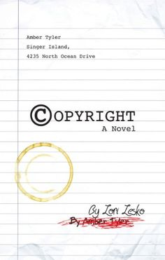 Copyright A Novel by Lori Lesko http://www.amazon.com/dp/B00JF9E84G/ref=cm_sw_r_pi_dp_lokvvb0ZPDN1J