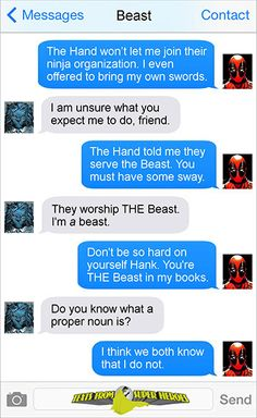 Except Deadpool probably uses a lot more emojis.