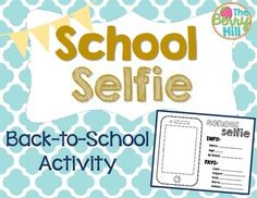 Back to School SelfieThis is a short and sweet beginning of the year activity, perfect for a back-to-school activity