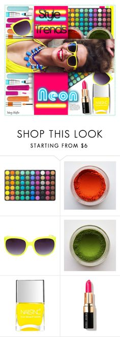 """Bright Eyes: Neon Beauty"" by mcheffer ❤ liked on Polyvore featuring beauty, BHCosmetics, Nails Inc., Bobbi Brown Cosmetics and neonbeauty"