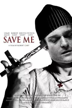 """Save Me (2007)  A sex and drug addicted young man who is forced into a Christian-run ministry in an attempt to cure him of his """"gay affliction"""", where instead he is faced with the truth in his heart and spirit."""