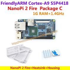 FriendlyARM S5P4418 Quad Cortex-A9 NanoPi 2 Fire(400MHz~1.4GHz,1GB DDR3 RAM)Demo Board+Heat sink+Housing=NanoPi 2 Fire Package C