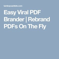 Easy Viral PDF Brander | Rebrand PDFs On The Fly
