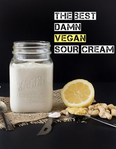 The best damn vegan sour cream - 5 ingredients and 10 minutes 1 cup raw cashews, soaked overnight ¼ cup + 2 Tbsp fresh lemon juice ¼ tsp sea salt 1 tsp nutritional yeast ½ cup water Dairy Free Recipes, Raw Food Recipes, Vegetarian Recipes, Cooking Recipes, Gluten Free, Vegan Sauces, Vegan Foods, Vegan Dishes, Vegan Meals