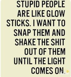 Awesome Sarcastic Quotes And Funny Sarcasm Sayings We all need some funny sarcasm once a day in our lives to make us laugh. You Can't Resist Laughing At Best you never know. And we have just that for funny and so true LOL! Sassy Quotes, True Quotes, Hilarious Quotes, Stupid People Quotes, Quotes Quotes, Life Humor Quotes, Irritating People Quotes, Rumor Quotes, Using People Quotes