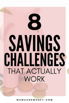 Looking for a money savings challenge? Check out these 8 easy savings challenges!