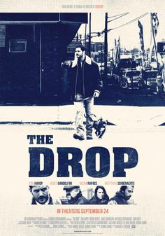 Really impressed with #TheDrop towards the end of 2014. Tom Hardy particularly excelling in his cold blooded role. Fitting tribute to the late Galdolfini also.
