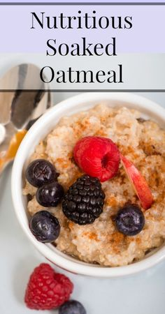 Nutritious Soaked Oatmeal