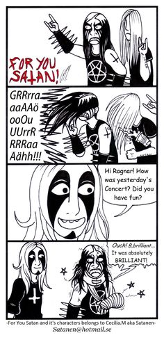 For You Satan comic strip nr: 56 Feel free to join my official For You Satan! fan club here on Deviantart: All Characters and Artwork © by Satanen For You Satan 56 Metal Fan, Nu Metal, Metal Girl, Black Metal, Horror Comics, Funny Comics, Satw Comic, Metal Meme, Kerry King